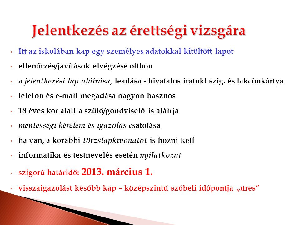 TANULMÁNYI PONTOKVIZSGAPONTOKTÖBBLETPONTOK  magyar nyelv és irodalom (átlag),  matematika,  történelem,  idegen nyelv,  egy legalább 2 évig tanult természettudományos tárgy (biológia, fizika, kémia, földrajz, természettudomány) utolsó két (tanult) év végi érdemjegyeinek összege kettővel megszorozva az érettségi vizsgaeredmények közül a négy kötelező és egy szabadon választott érettségi vizsgatárgy százalékos eredmény- átlaga egész számra kerekítve Az adott képzési területen előírt érettségi tárgyak közül a jelentkező számára leginkább kedvező két érettségi tárgy vizsgaeredményeinek százalékos teljesítménye (Amennyiben a felvételin több előírt tárgyból választhat, és ezekből van érettségi eredménye, a feltüntetett tárgyak eredményei közül automatikusan a legjobbakat számítják.) • emeltszintű - 50 (max 2 – 100 pont) • középfokú nyv – 28, • felsőfokú nyv.– 40 • nyelvizsgáért max.