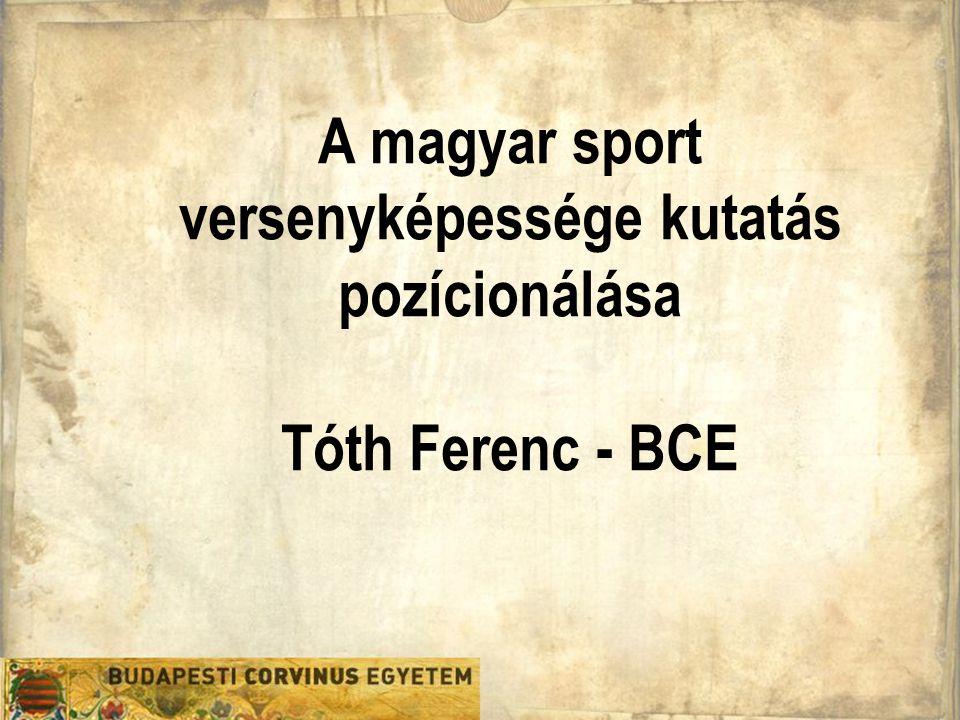 Döntéselmélet Tanszék 3 A kutatás fő célja A kutatás a magyar sportot érintő teljesítményi, gazdasági, működési és menedzsment kihívásokra keresi a lehetséges válaszokat.
