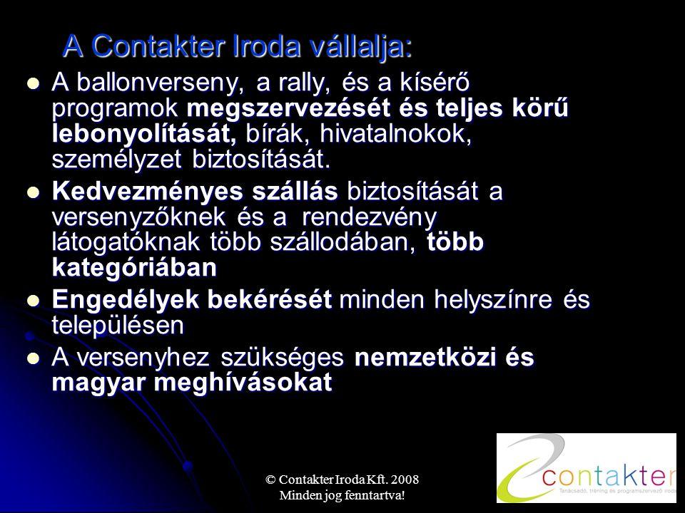 © Contakter Iroda Kft. 2008 Minden jog fenntartva.