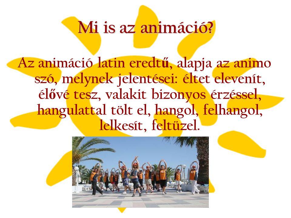 Mi is az animáció? Az animáció latin eredt ű, alapja az animo szó, melynek jelentései: éltet elevenít, él ő vé tesz, valakit bizonyos érzéssel, hangul