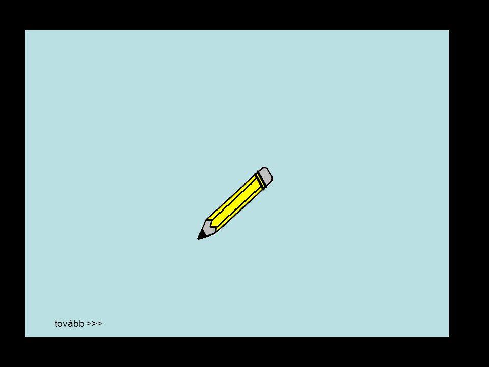 ami mindig kéznél van: papír és ceruza tovább >>>