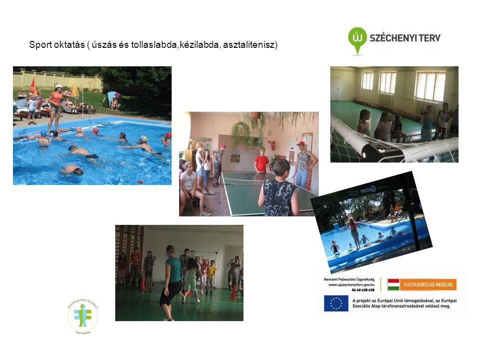 Sport oktatás ( úszás és tollaslabda,kézilabda, asztalitenisz)