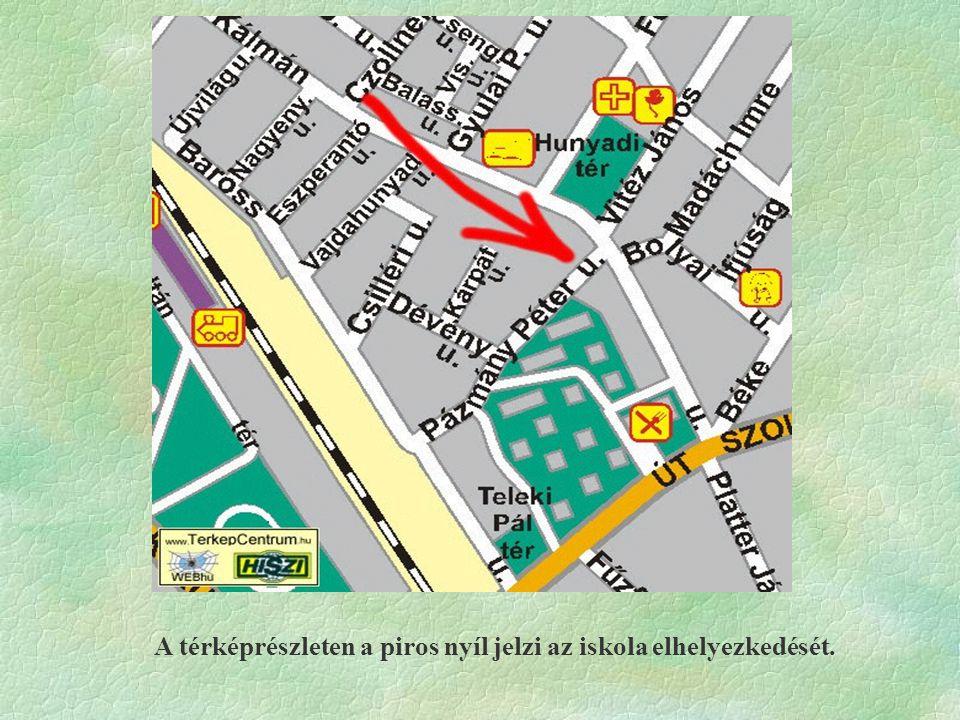 A térképrészleten a piros nyíl jelzi az iskola elhelyezkedését.