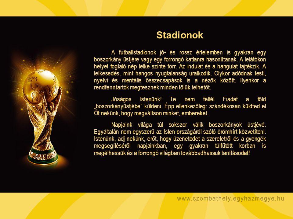A futballstadionok jó- és rossz értelemben is gyakran egy boszorkány üstjére vagy egy forrongó katlanra hasonlítanak.