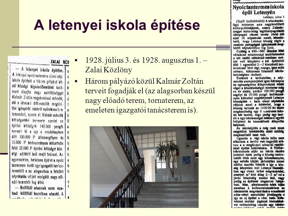 A letenyei iskola építése  1928. július 3. és 1928. augusztus 1. – Zalai Közlöny  Három pályázó közül Kalmár Zoltán terveit fogadják el (az alagsorb
