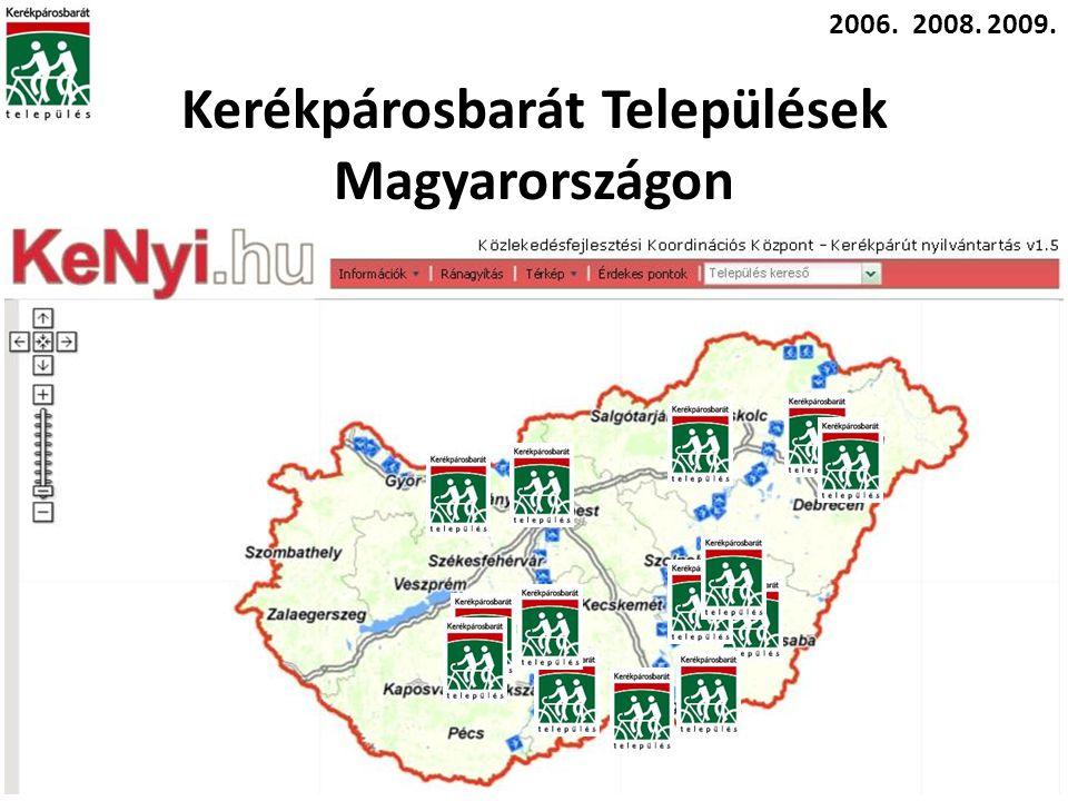 2006.2008.2009. Kerékpárosbarát Települések Magyarországon