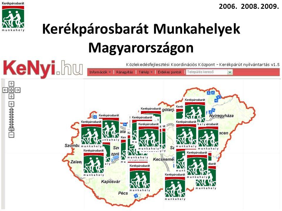Kerékpárosbarát Munkahelyek Magyarországon 2006.2008.2009.