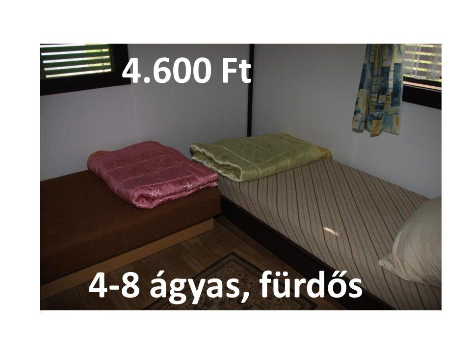 4-8 ágyas, fürdős 4.600 Ft