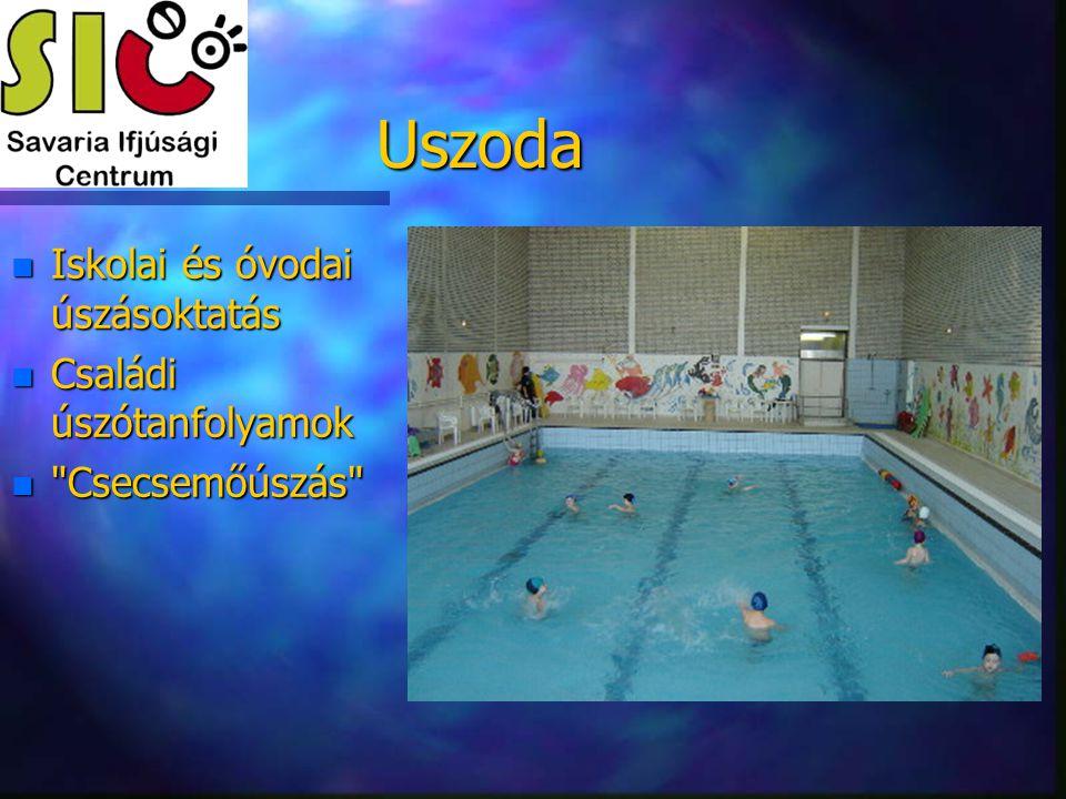 Uszoda n Iskolai és óvodai úszásoktatás n Családi úszótanfolyamok n Csecsemőúszás