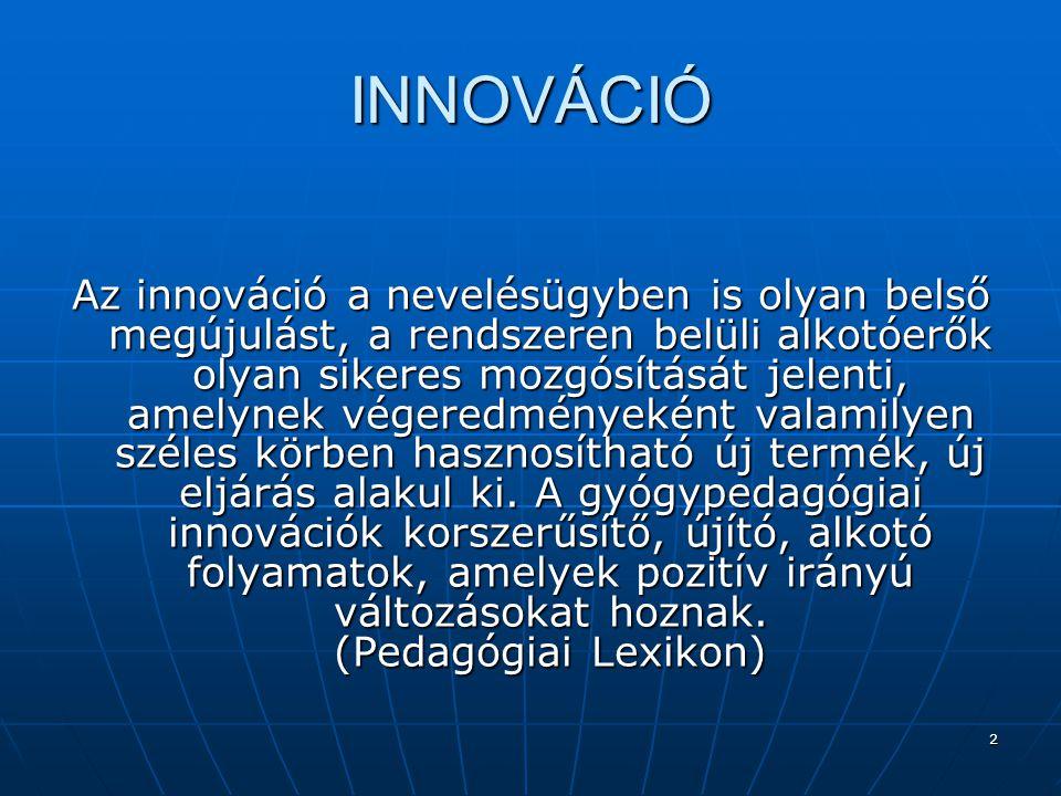 3 Témakörök  1.Korai fejlesztés  2. Integráció  3.