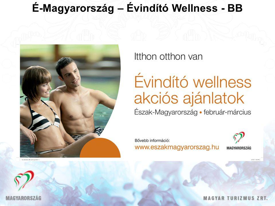 É-Magyarország – Évindító Wellness - BB