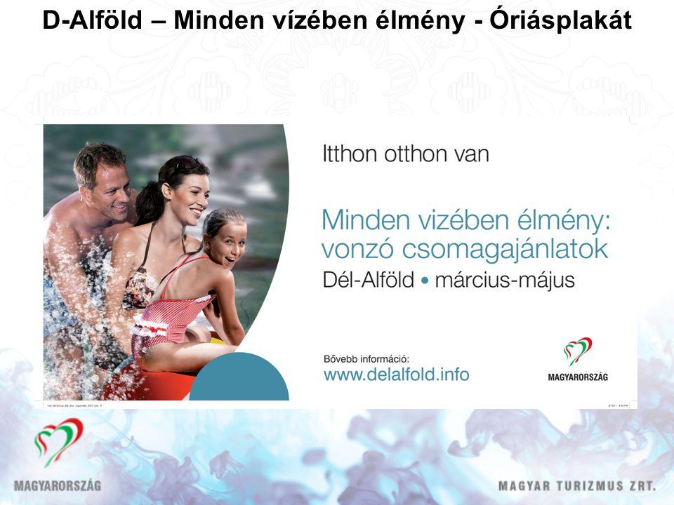D-Alföld – Minden vízében élmény - Óriásplakát