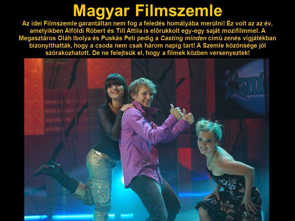 Magyar Filmszemle Az idei Filmszemle garantáltan nem fog a feledés homályába merülni! Ez volt az az év, amelyikben Alföldi Róbert és Till Attila is el
