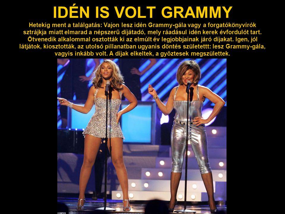 IDÉN IS VOLT GRAMMY Hetekig ment a találgatás: Vajon lesz idén Grammy-gála vagy a forgatókönyvírók sztrájkja miatt elmarad a népszerű díjátadó, mely r