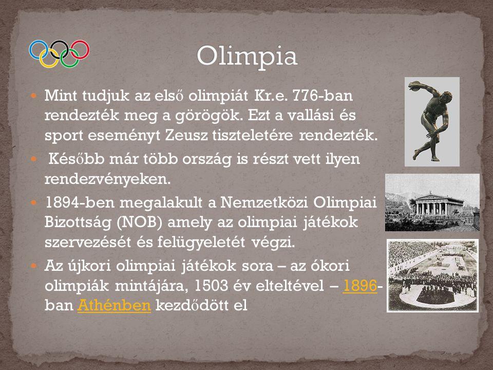  Mint tudjuk az els ő olimpiát Kr.e. 776-ban rendezték meg a görögök. Ezt a vallási és sport eseményt Zeusz tiszteletére rendezték.  Kés ő bb már tö