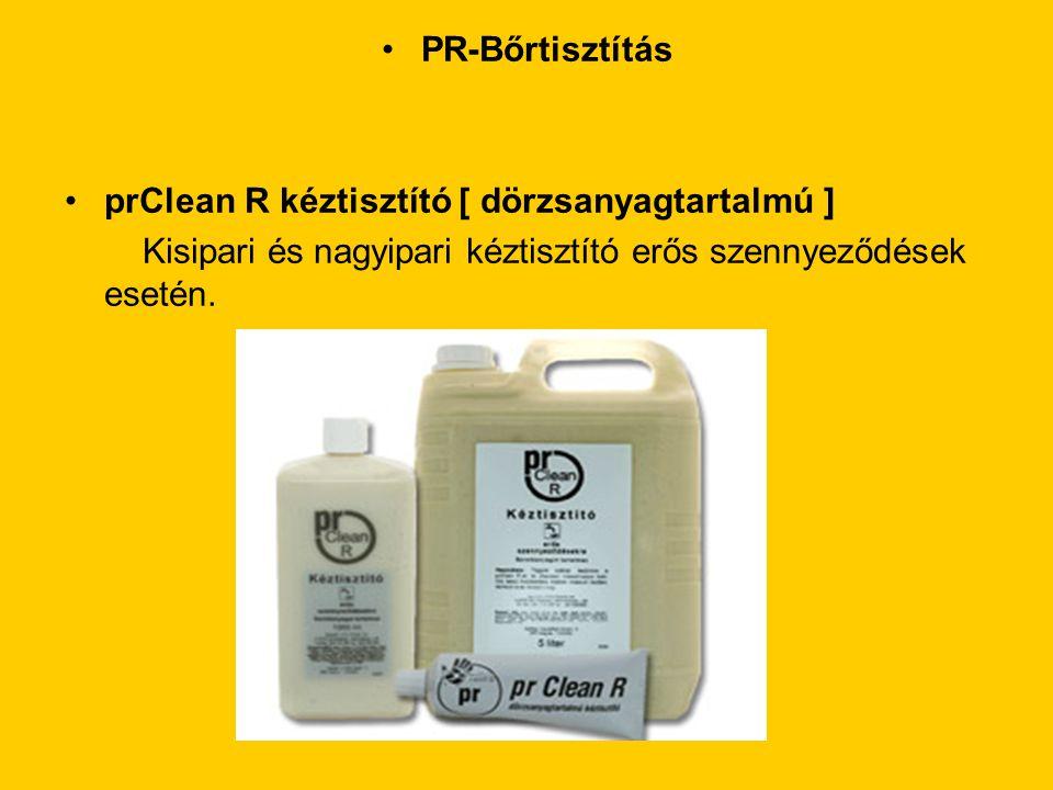•PR-Bőrtisztítás •prClean R kéztisztító [ dörzsanyagtartalmú ] Kisipari és nagyipari kéztisztító erős szennyeződések esetén.