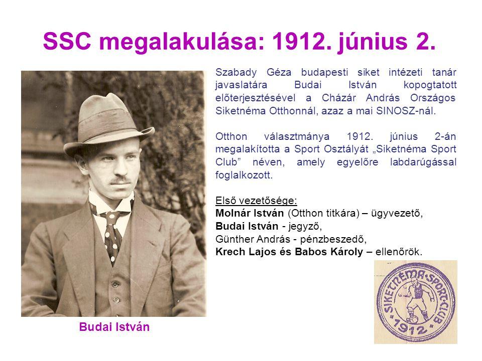 SSC megalakulása: 1912.június 2.