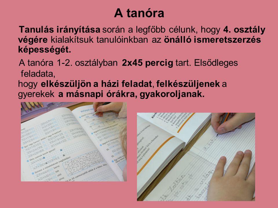 A tanóra Tanulás irányítása során a legfőbb célunk, hogy 4. osztály végére kialakítsuk tanulóinkban az önálló ismeretszerzés képességét. A tanóra 1-2.