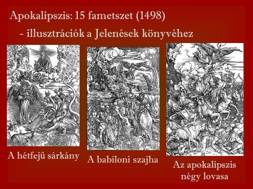 Apokalipszis: 15 fametszet (1498) - illusztrációk a Jelenések könyvéhez A hétfej ű sárkány A babiloni szajha Az apokalipszis négy lovasa