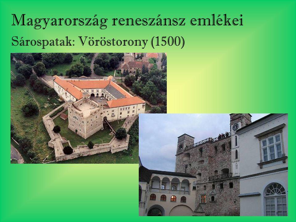 Magyarország reneszánsz emlékei Sárospatak: Vöröstorony (1500)