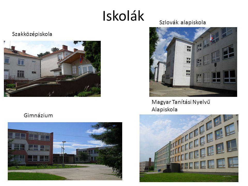 Iskolák Magyar Tanítási Nyelvű Alapiskola Szlovák alapiskola Gimnázium Szakközépiskola