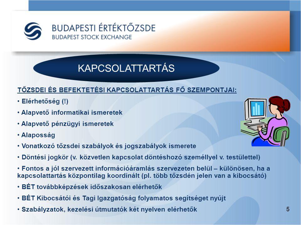 5 KAPCSOLATTARTÁS TŐZSDEI ÉS BEFEKTETÉSI KAPCSOLATTARTÁS FŐ SZEMPONTJAI: • Elérhetőség (!) • Alapvető informatikai ismeretek • Alapvető pénzügyi ismer