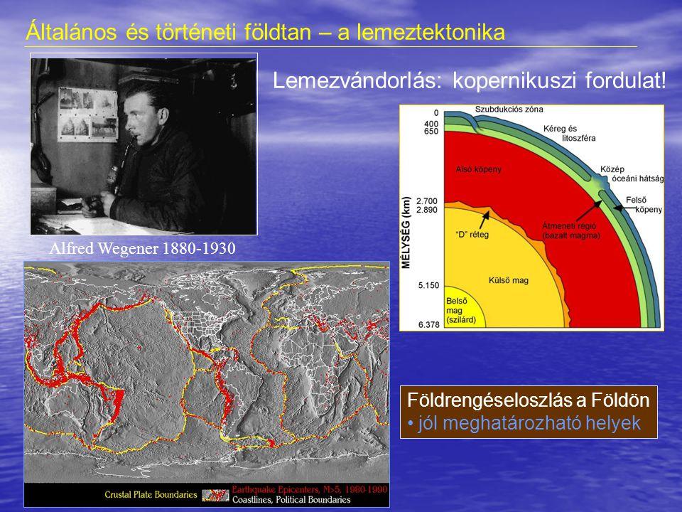 Wegener megállapításai és a lemeztektonika igazolása 1.