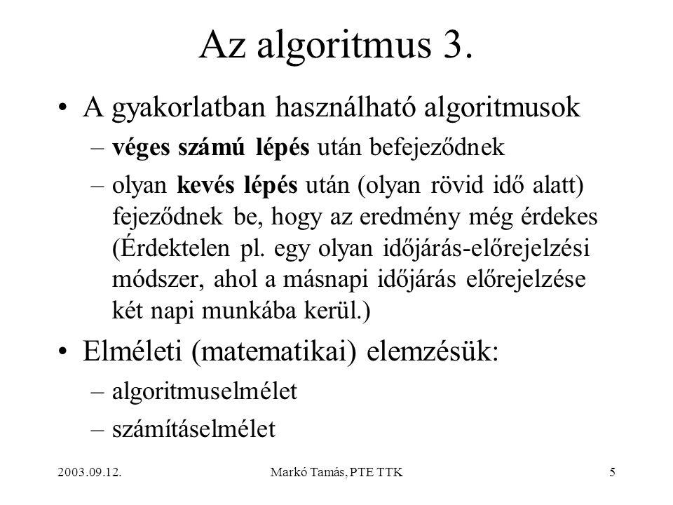 2003.09.12.Markó Tamás, PTE TTK5 Az algoritmus 3.