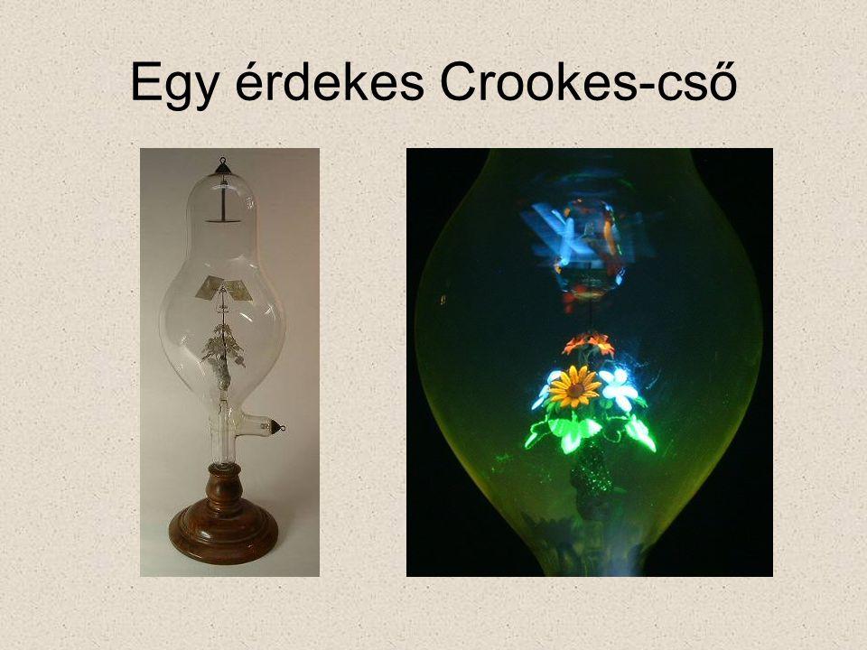 Egy érdekes Crookes-cső