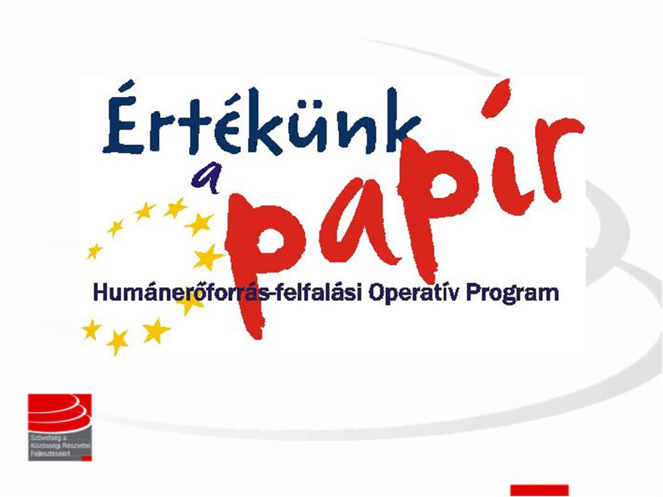 Mi történt.•2009. szeptember közepén az ESZA Nonprofit Kft.