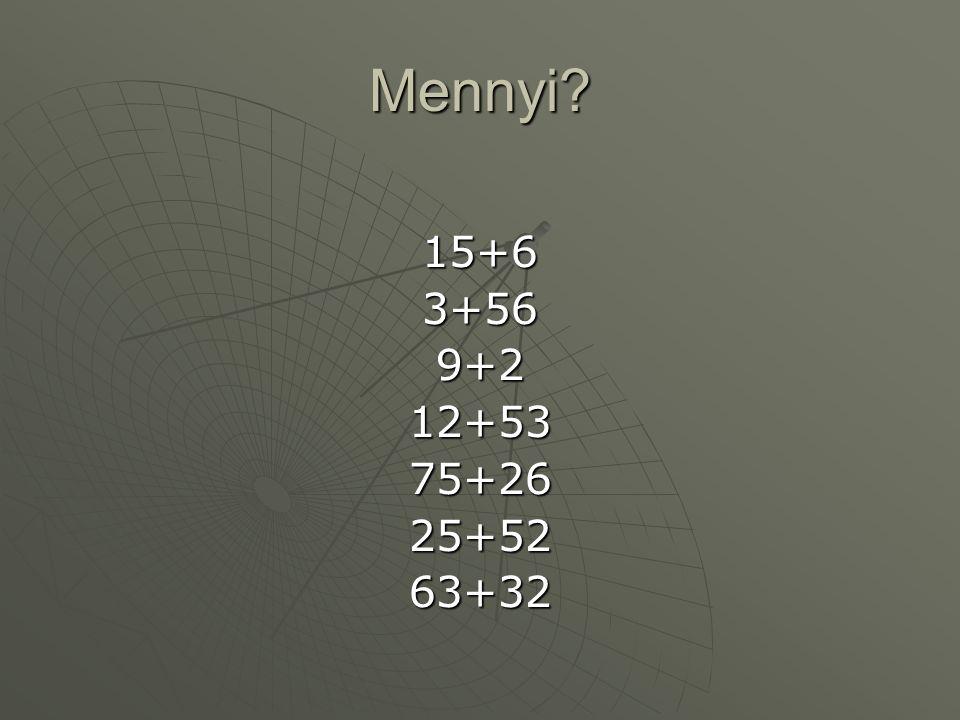 Mennyi? 15+63+569+212+5375+2625+5263+32