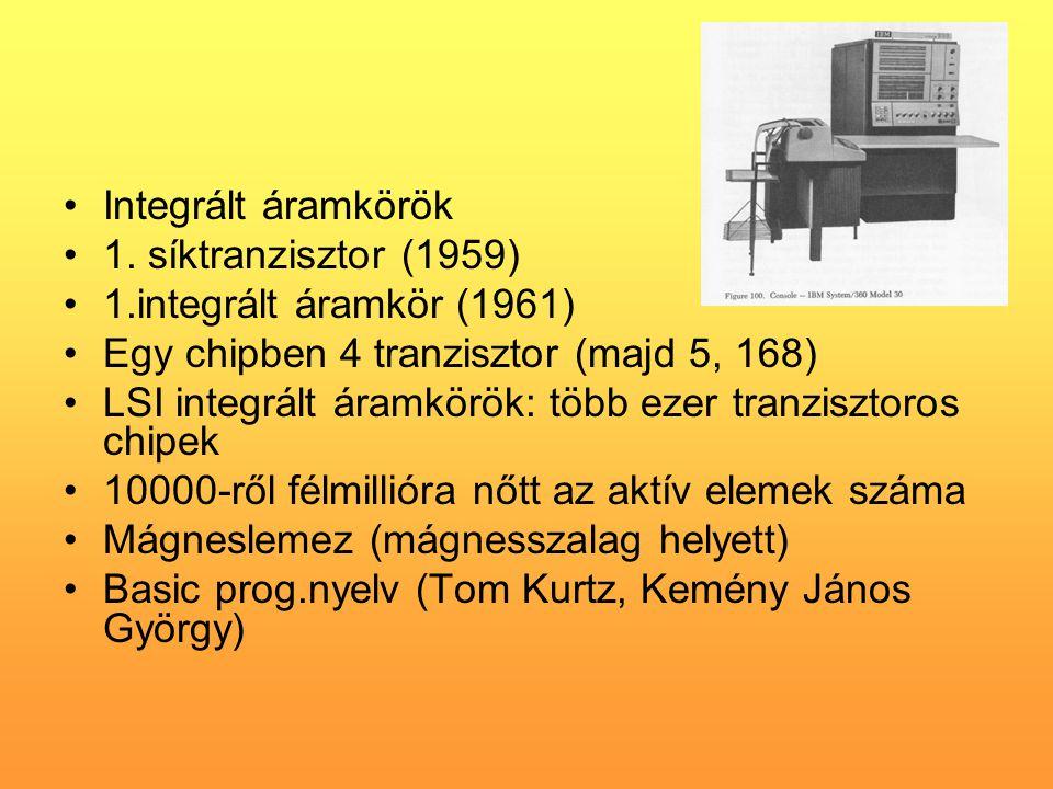 •Integrált áramkörök •1.