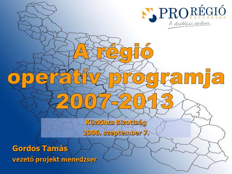 Gordos Tamás vezető projekt menedzser Közkincs Bizottság 2006. szeptember 7.