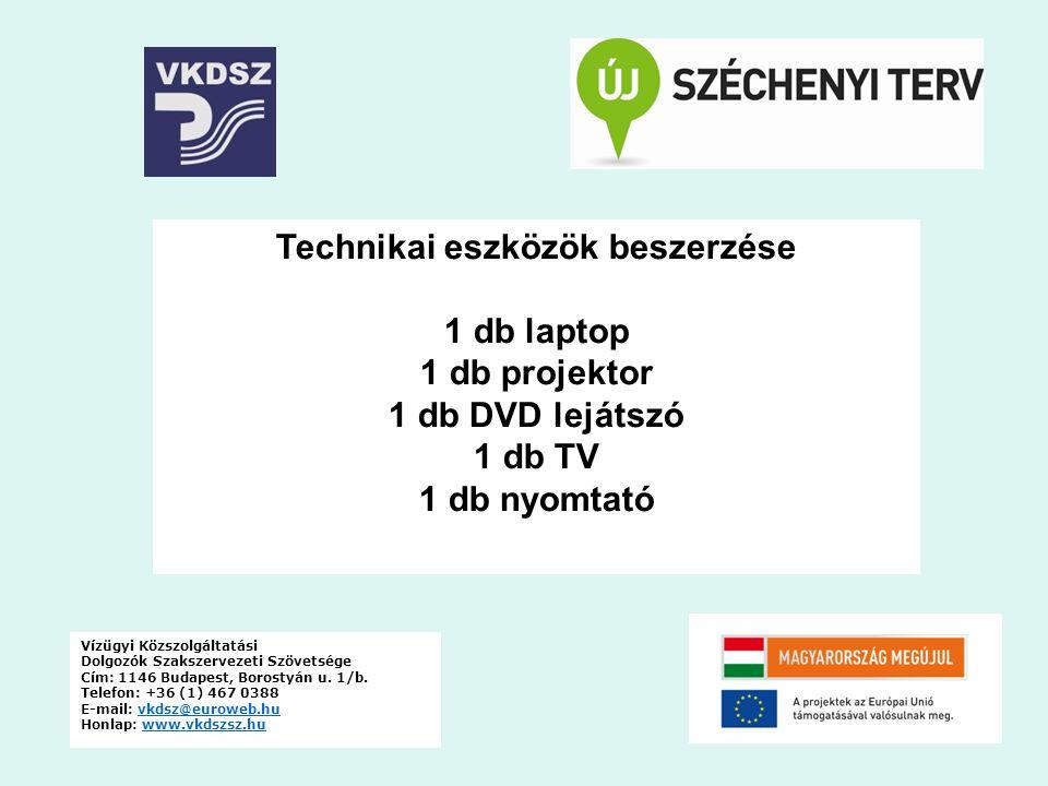 Vízügyi Közszolgáltatási Dolgozók Szakszervezeti Szövetsége Cím: 1146 Budapest, Borostyán u.