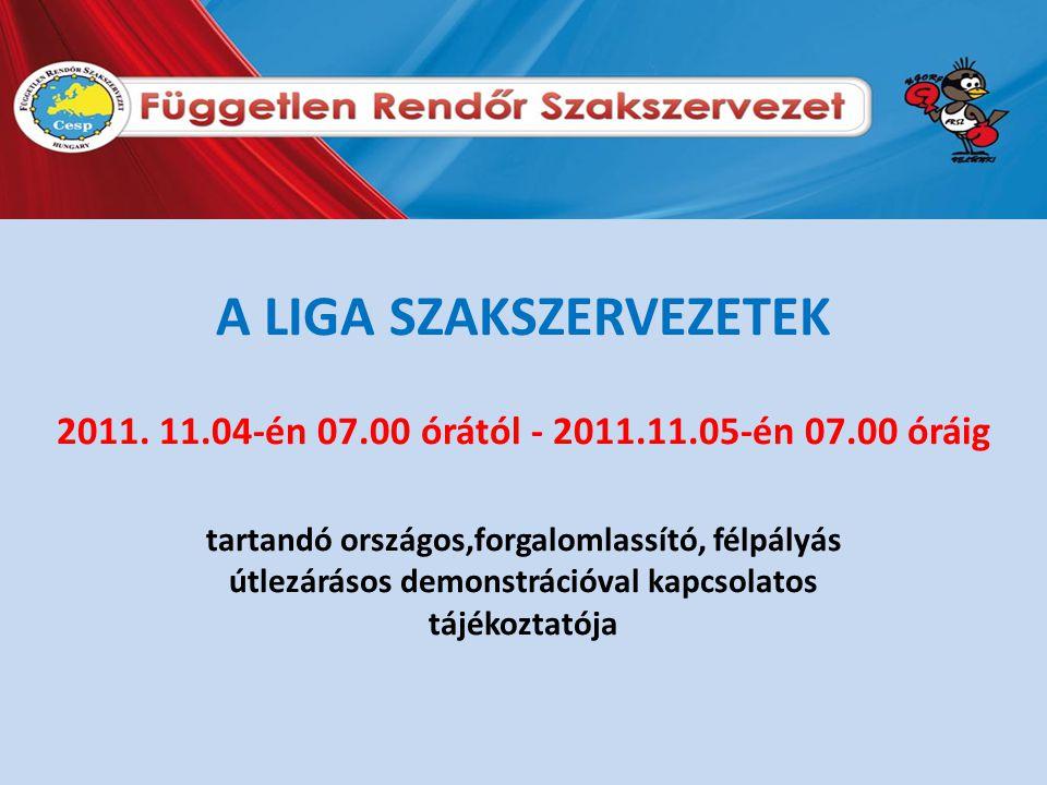 A LIGA SZAKSZERVEZETEK 2011.
