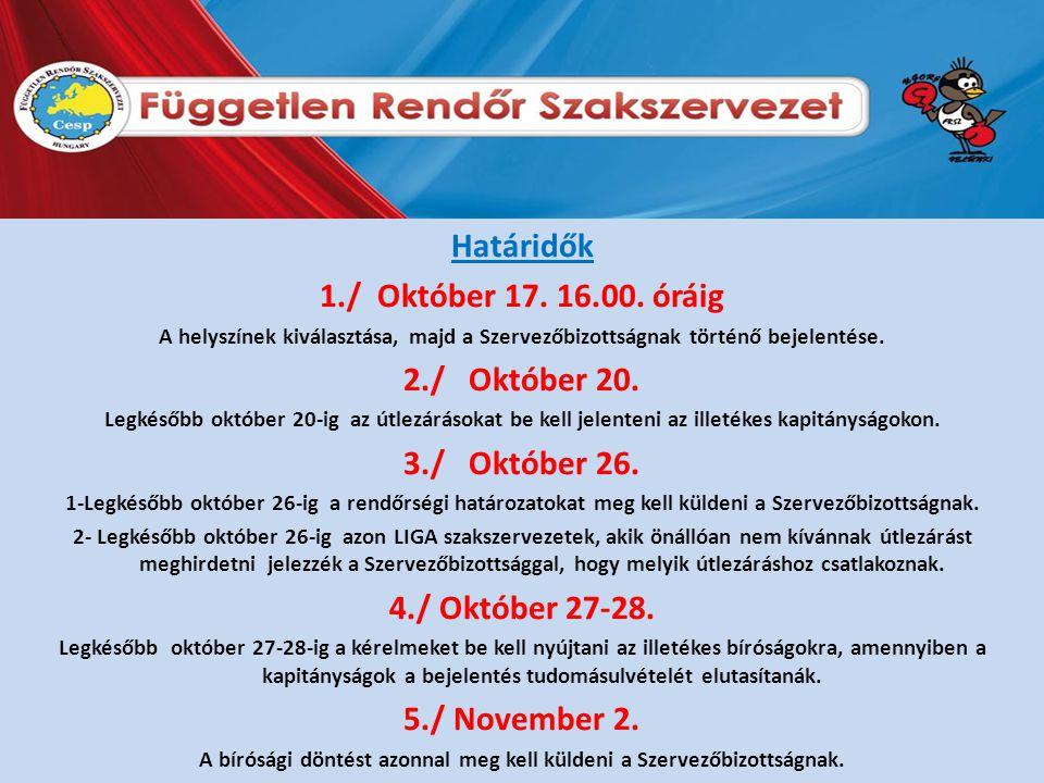Határidők 1./ Október 17. 16.00.