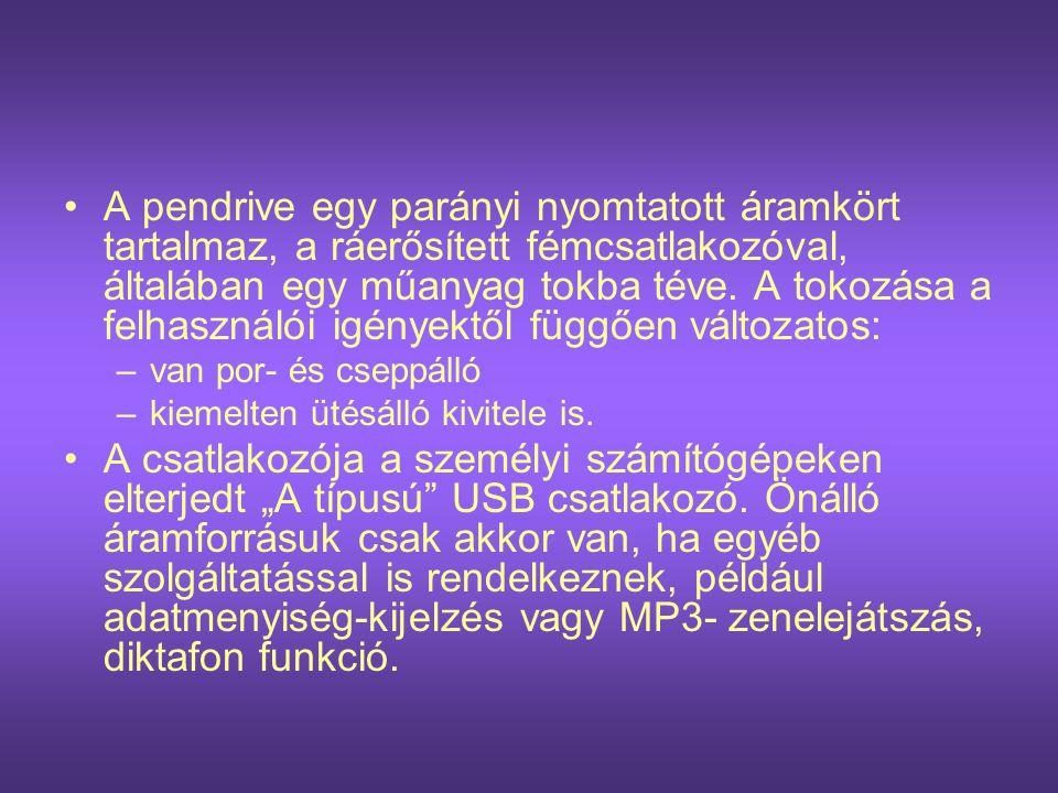 A pendrive felépítése A pendrive részei: •1.USB-csatlakozó •2.