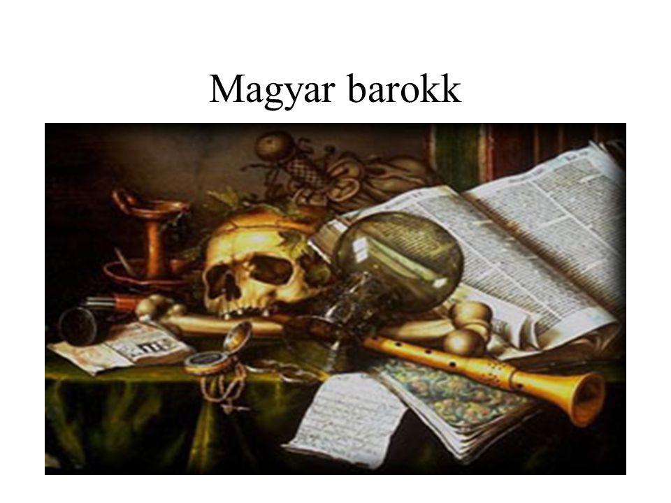 •1620-as évek végén tűnik fel, Periódusai: •a/ a barokk kezdetei (kb.