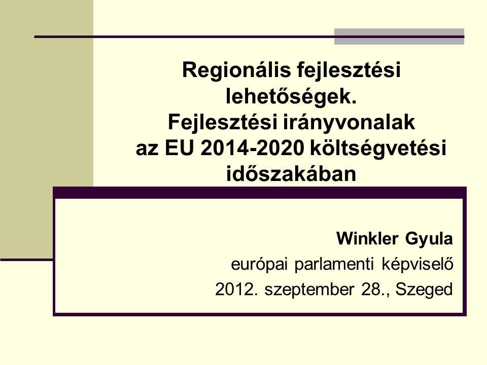 Regionális fejlesztési lehetőségek.