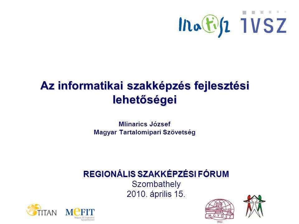 REGIONÁLIS SZAKKÉPZÉSI FÓRUM Szombathely 2010.április 15..