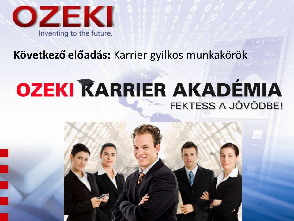 Következő előadás: Karrier gyilkos munkakörök
