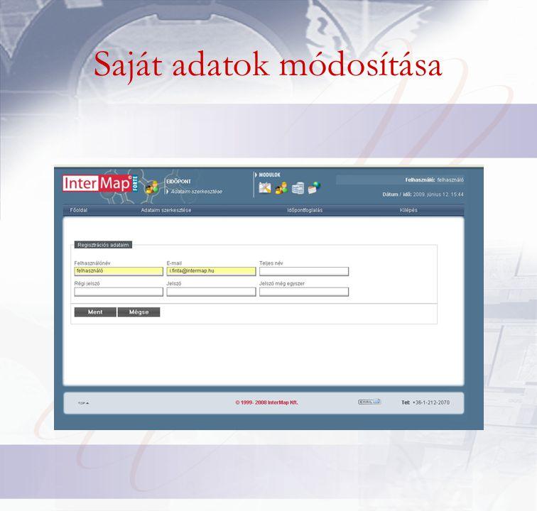 Felhasználók/Felhasználó csoportok •e-Időpont felhasználó létrehozásakor a csoportok mezőben válasszuk ki az e-Időpont felhasználó nevű csoportot.