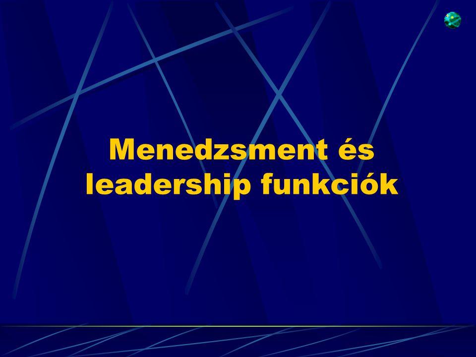 Menedzsment és leadership funkciók
