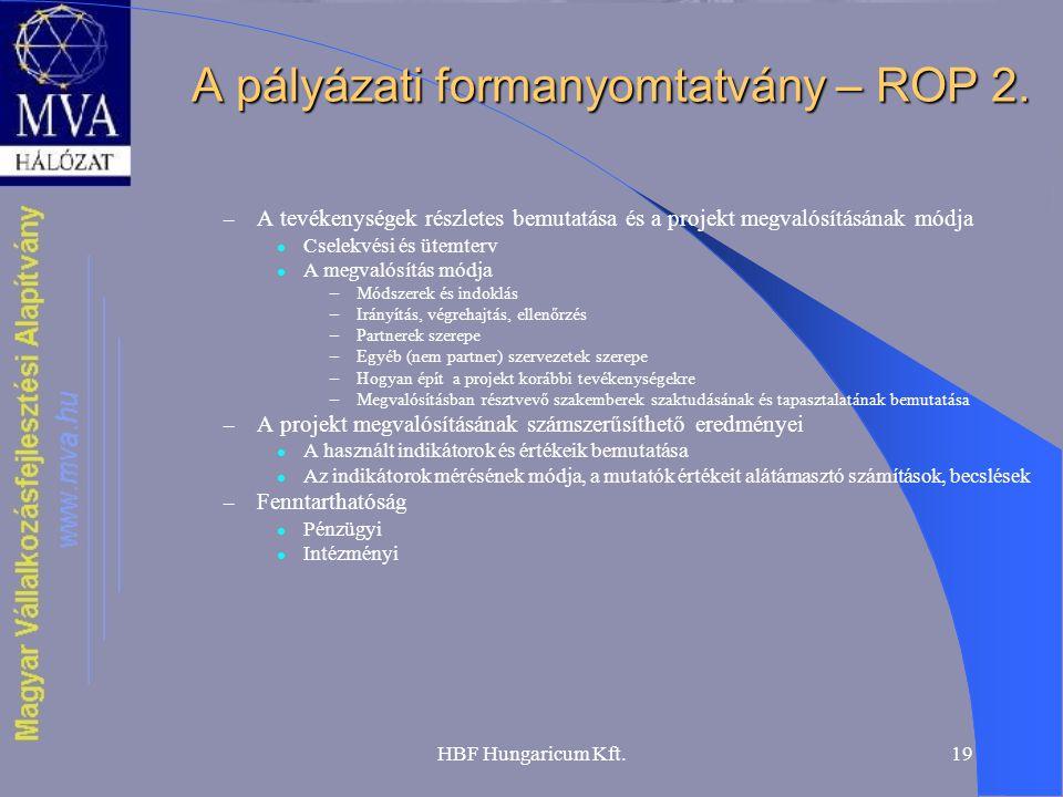 HBF Hungaricum Kft.19 A pályázati formanyomtatvány – ROP 2.