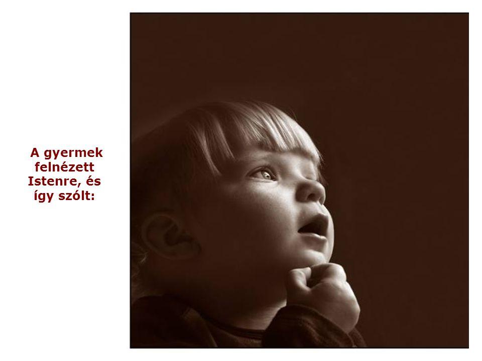 és az angyalod türelemmel és gondossággal meg fog tanítani beszélni