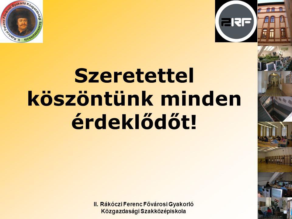 II.Rákóczi Ferenc Fővárosi Gyakorló Közgazdasági Szakközépiskola Nyitott napok 2011.