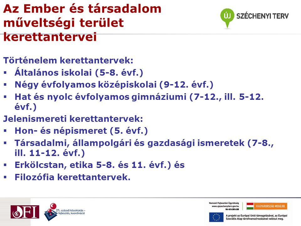 A régi és új kerettantervek szerkezete Kerettanterv (2000, 2003, 2007) Kerettanterv (2012) A tantárgy neve, cél és feladatok A tantárgy neve, tanításának célja és feladatai.