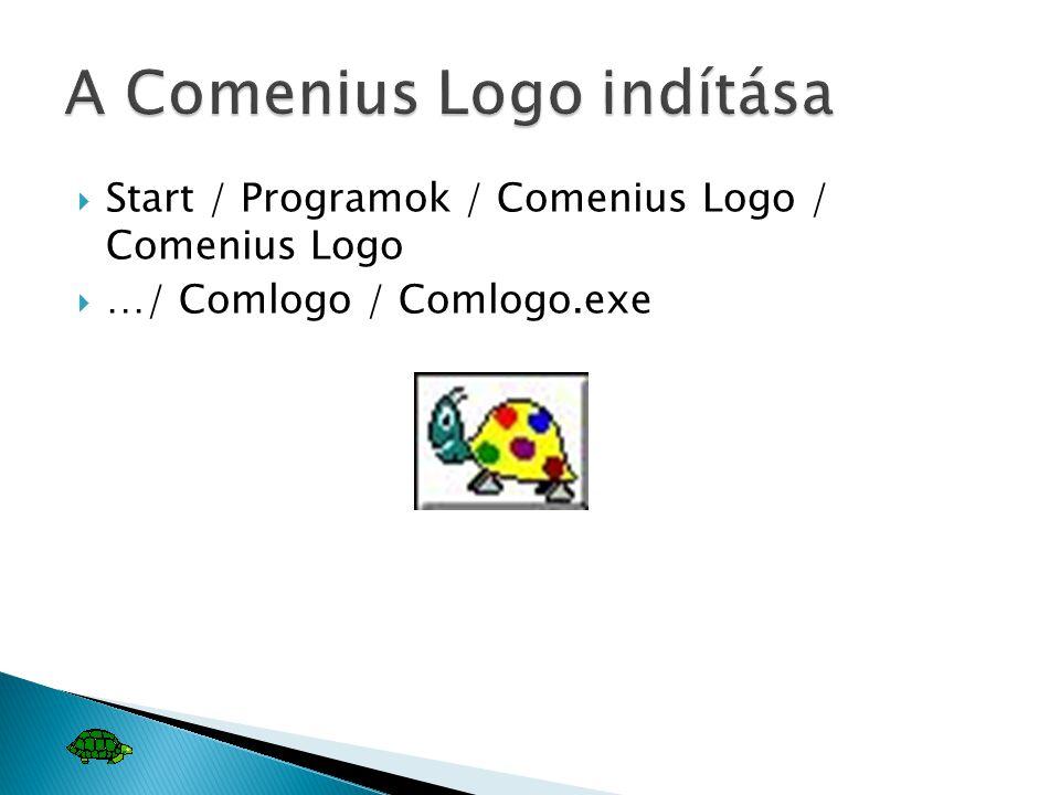  Start / Programok / Comenius Logo / Comenius Logo  …/ Comlogo / Comlogo.exe