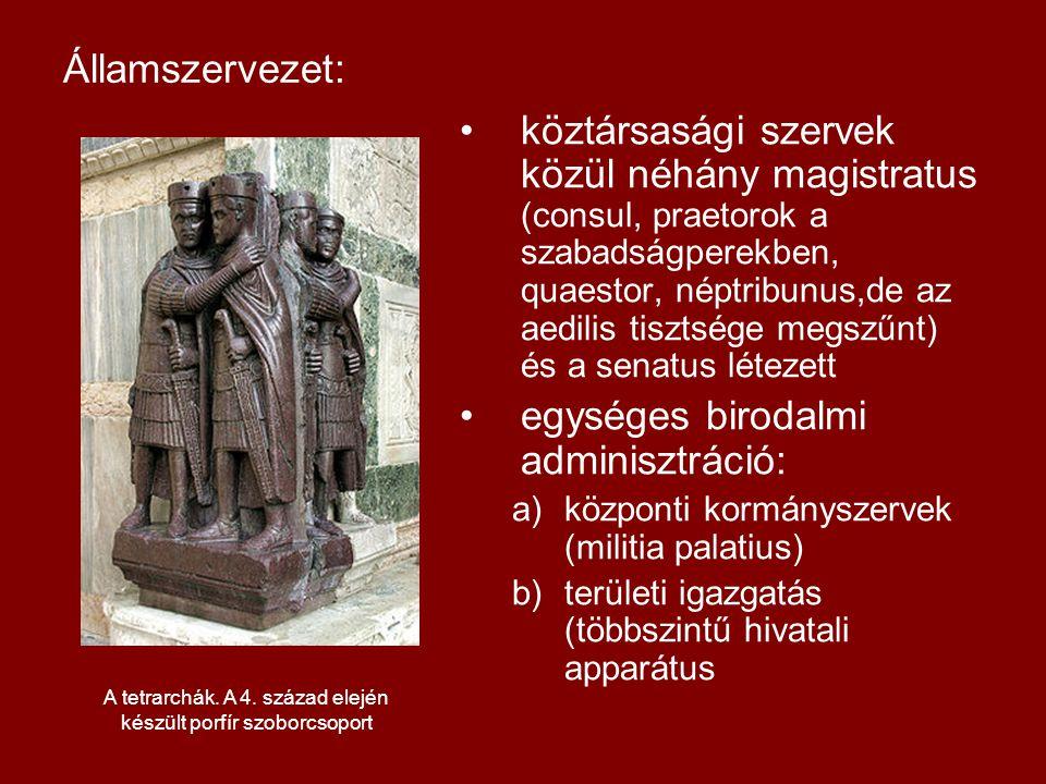 Államszervezet: •köztársasági szervek közül néhány magistratus (consul, praetorok a szabadságperekben, quaestor, néptribunus,de az aedilis tisztsége m