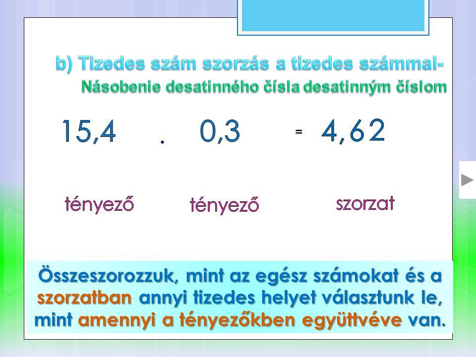85,4.7,2 2. 4 = • Leírom a 8 -at, nem maradt semmi, 2.